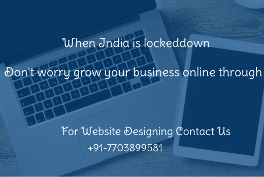 Website Designing for business is only solution in this lock down?